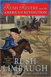 Rush Revere and the American Revolution Time-Travel Adventures With Exceptional Americans