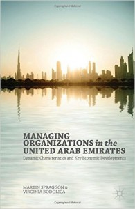 Managing Organizations in the United Arab Emirates Dynamic Characteristics and Key Economic Developments