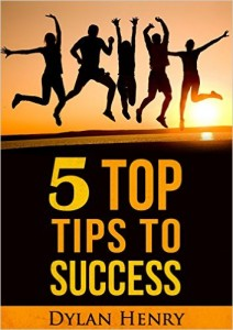 5 Top Tips To Success