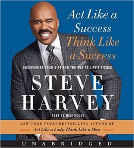 Act Like a Success, Think Like a Success CD Discovering Your Gift and the Way to Life's Riches