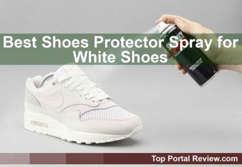 Top 10 Best Shoes Protector Spray for White Shoes | High Quality Repellent