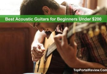 Top 10 Best Acoustic Guitars for Beginners Under $200 in 2020 Reviews