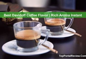 Top 10 Best Davidoff Coffee Flavor | Rich Aroma Instant