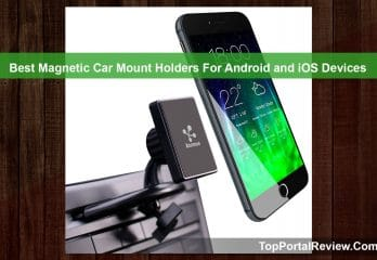 Top 10 Best Magnetic Car Mount Holders For Android and iOS Devices 2019 Reviews