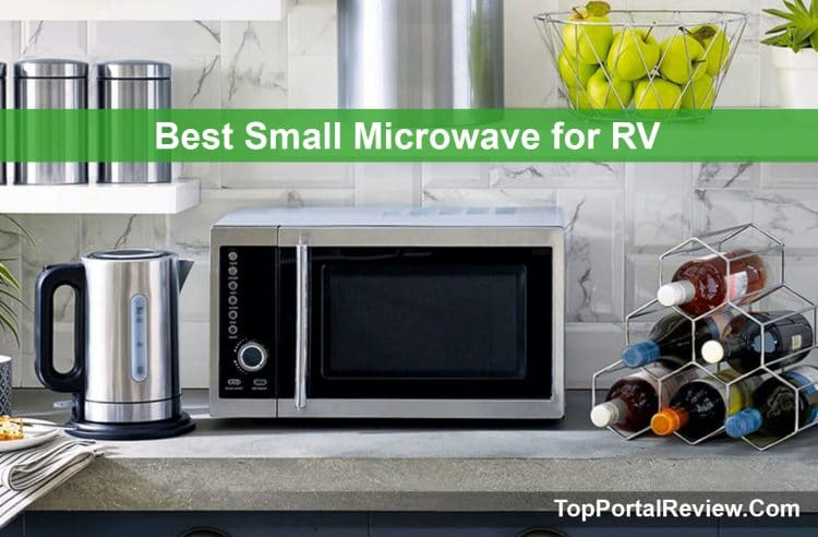 Top 10 Best Small Microwave For Rv In 2019 Reviews