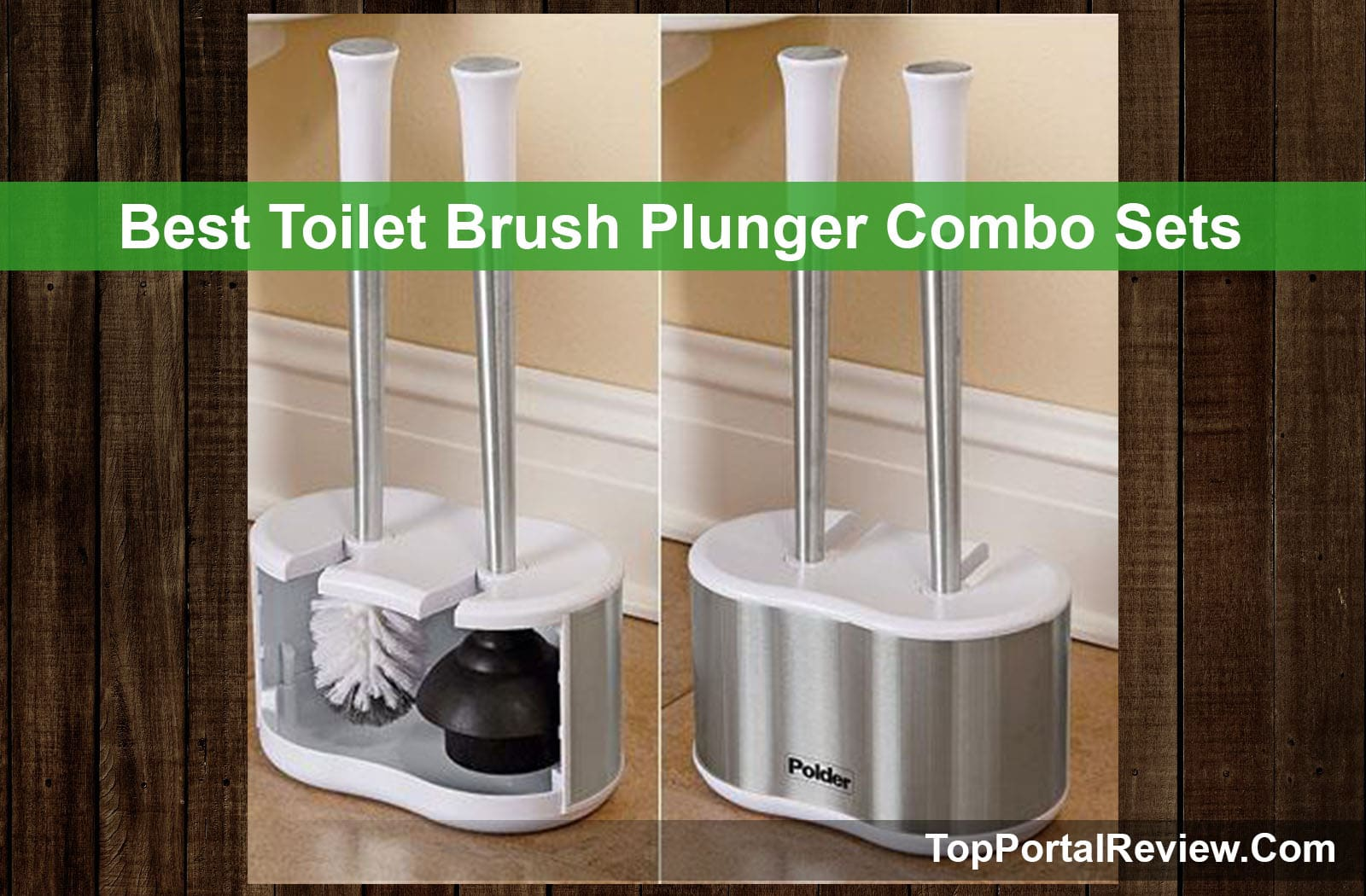 Top 5 Best Toilet Brush Plunger Combo Sets In 2019 Reviews